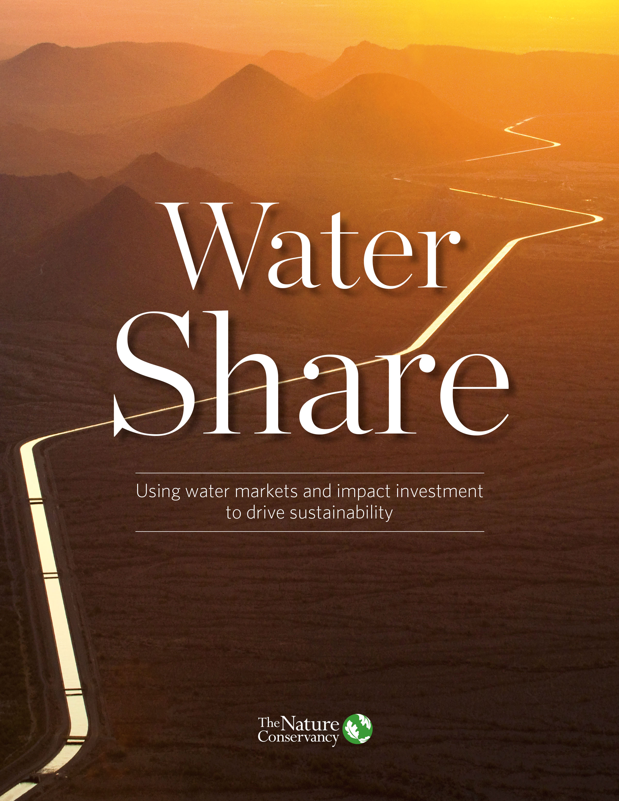 Using water markets and impact investment to drive sustainability.