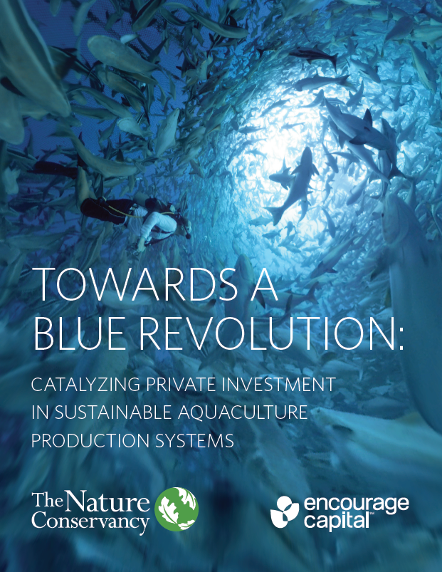 Catalyzing private investment in sustainable aquaculture production systems.