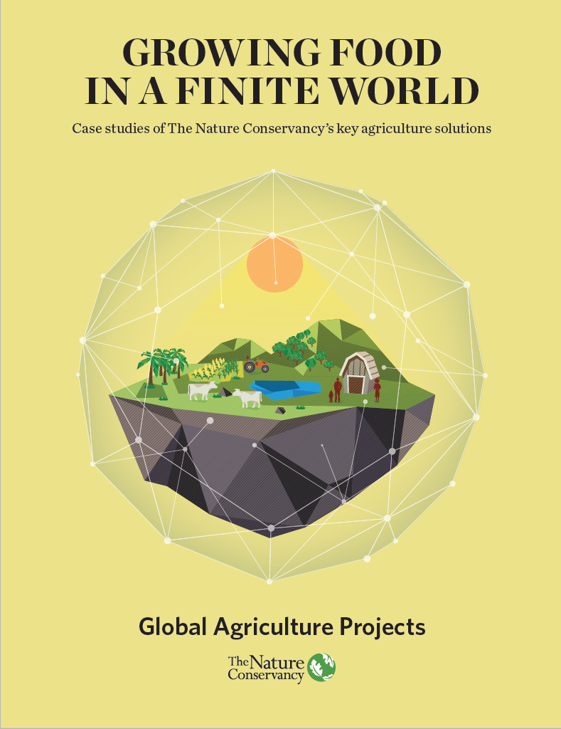Case studies from TNC's global agriculture work.